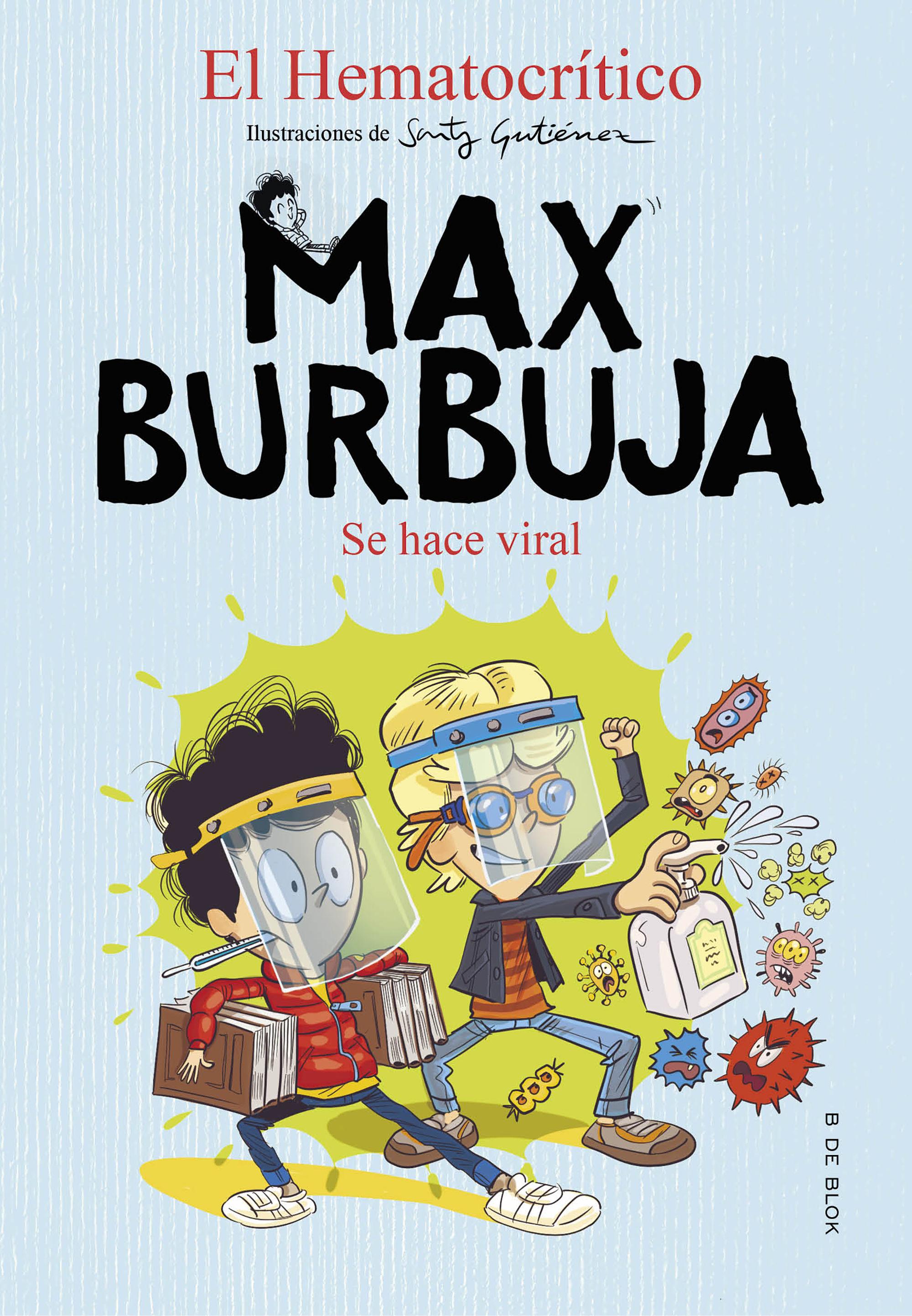 MAX BURBUJA 3 SE HACE VIRAL