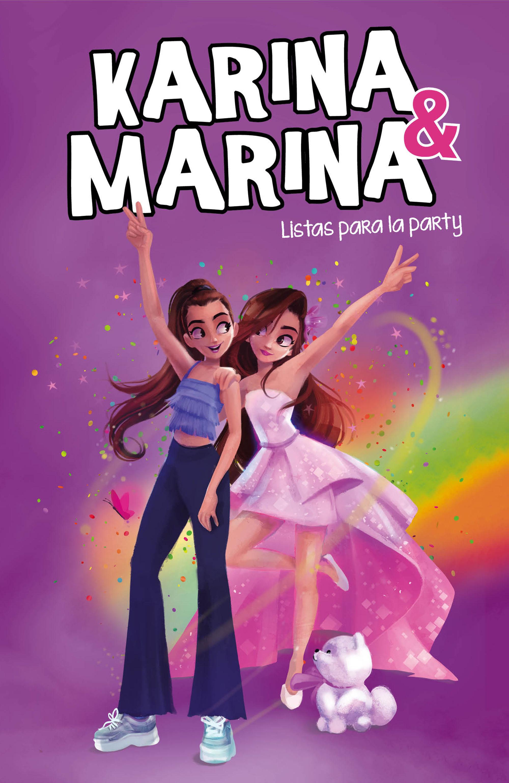 KARINA Y MARINA 4 LISTAS PARA LA PARTY