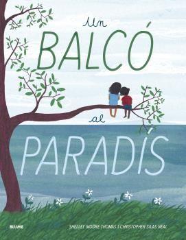 UN BALCO AL PARADIS