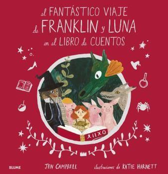 FANTASTICO VIAJE DE FRANKLIN Y LUNA EN EL LIBRO DE