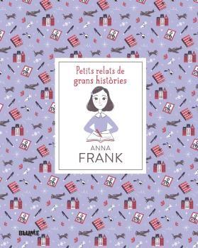 PETITS RELATS DE GRANS HISTÒRIES. ANNA FRANK