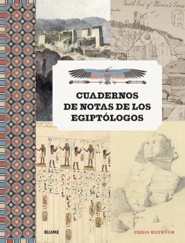 CUADERNOS DE NOTAS DE LOS EGIPTOLOGOS