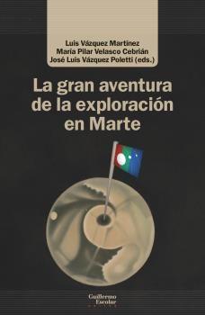 GRAN AVENTURA DE LA EXPLORACIÓN EN MARTE