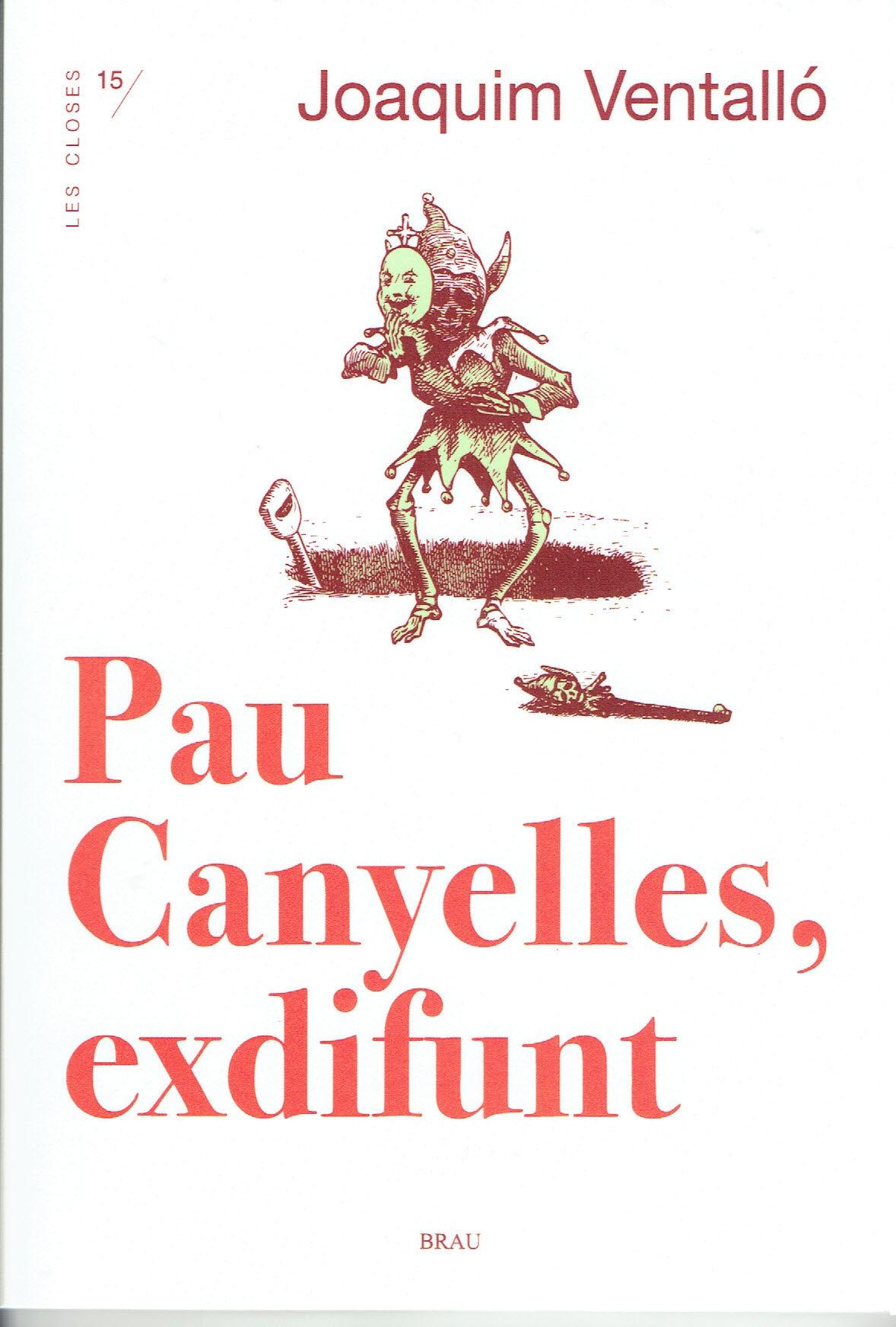 PAU CANYELLES EXDIFUNT
