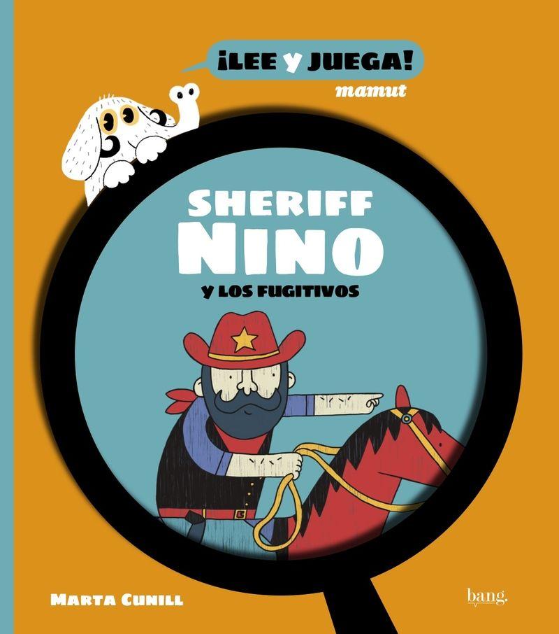 SHERIFF NINO Y LOS FUGITIVOS EL