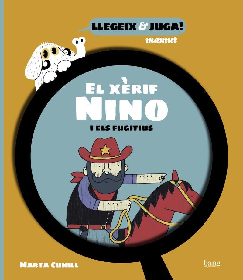 XERIF NINO I ELS FUGITIUS EL