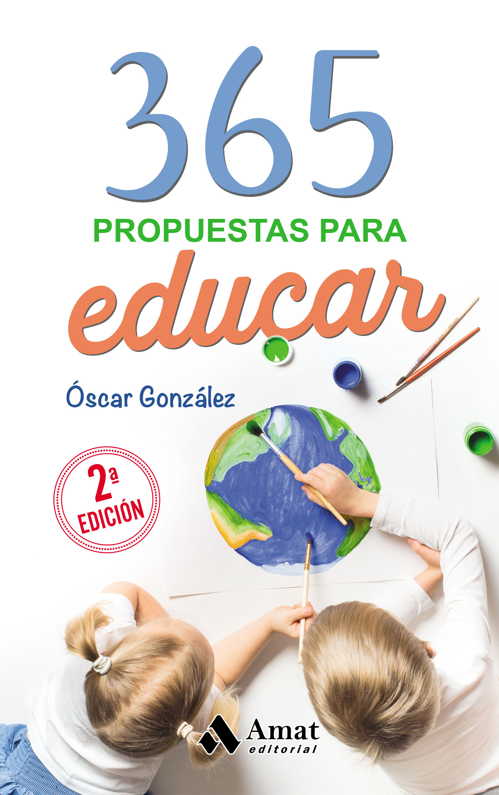 365 PROPUETAS PARA EDUCAR