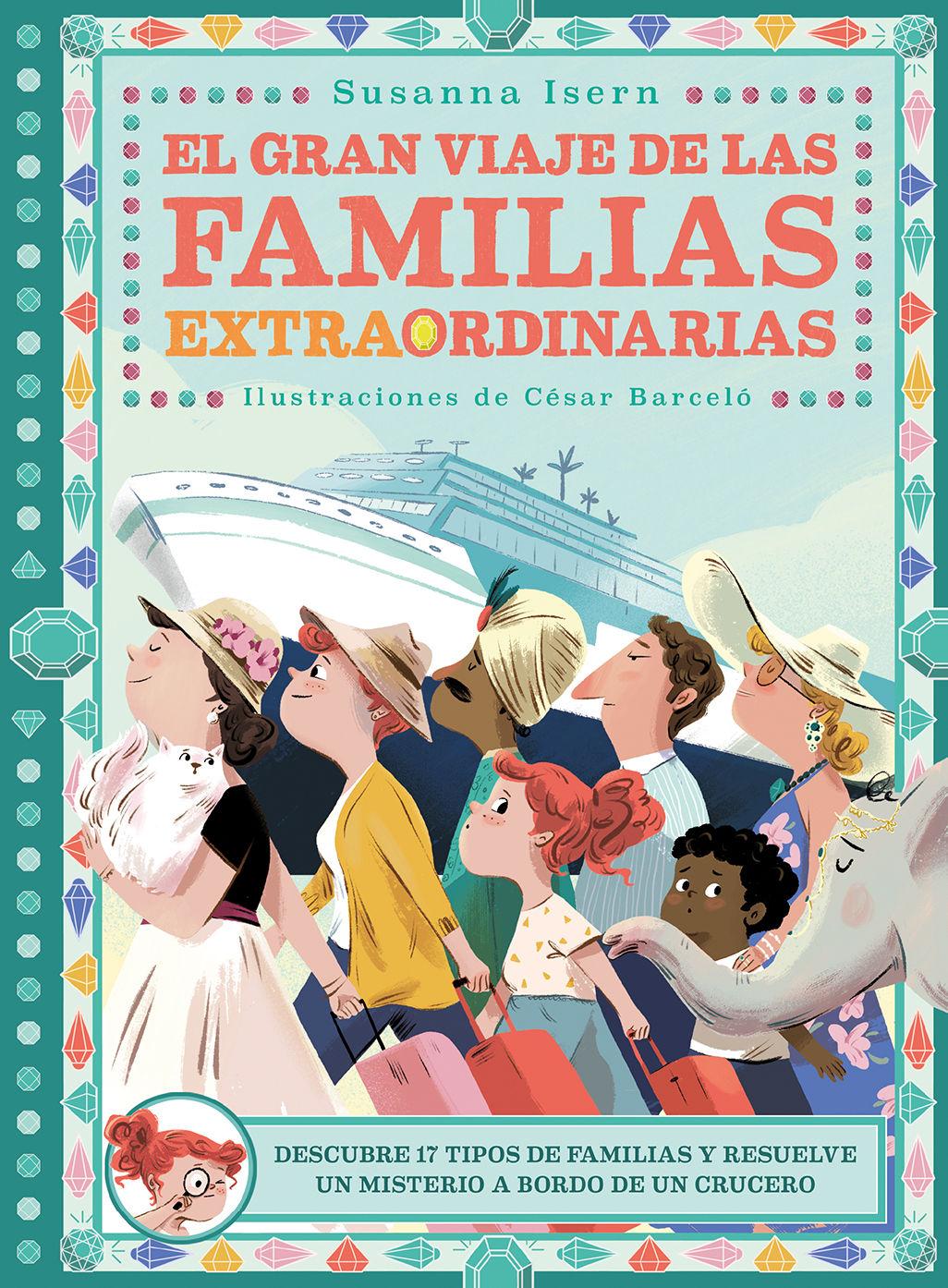 GRAN VIAJE DE LAS FAMILIAS EXTRAORDINARIAS EL