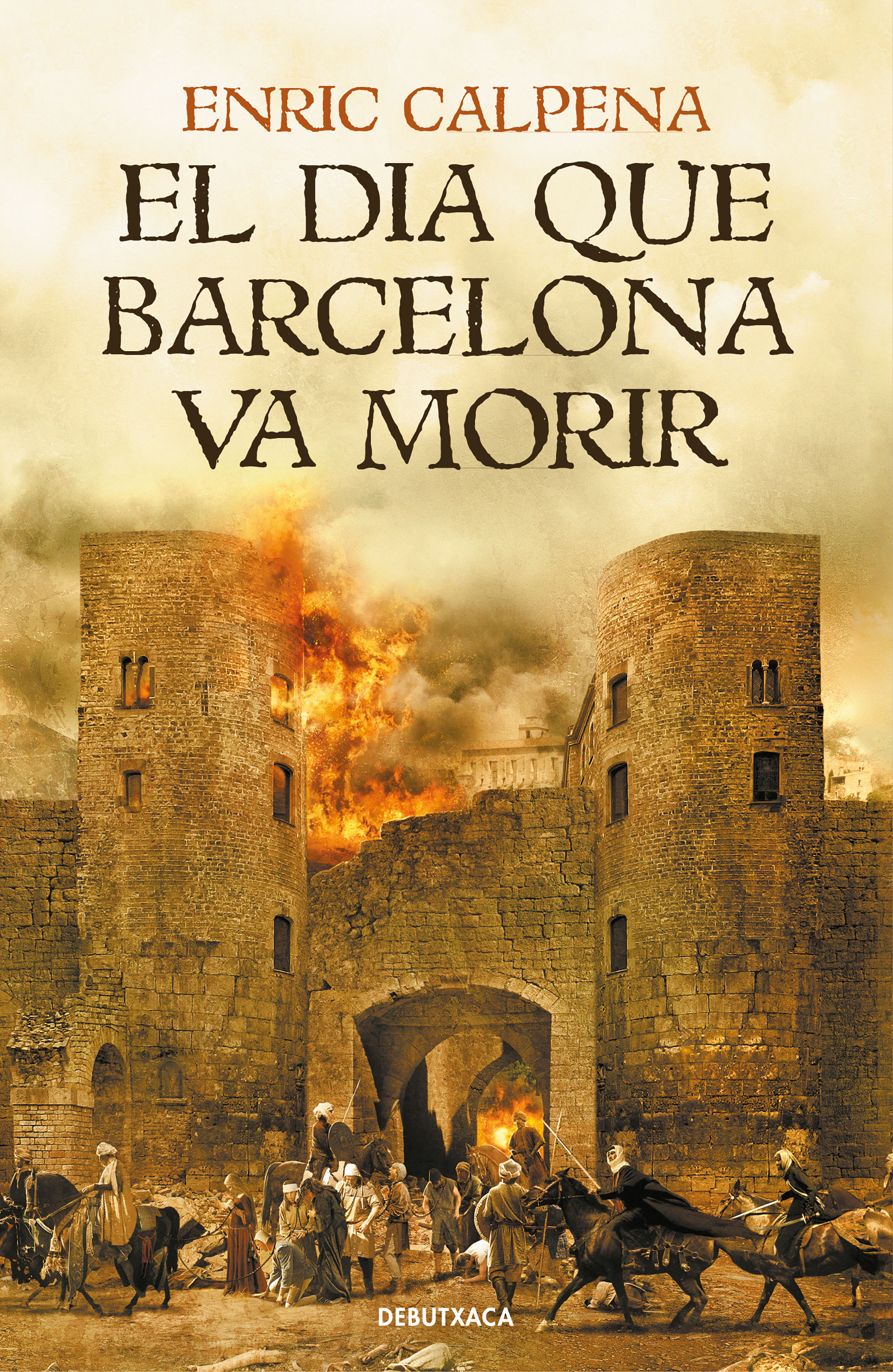 EL DIA QUE BARCELONA VA MORIR (ED. CATALÀ)