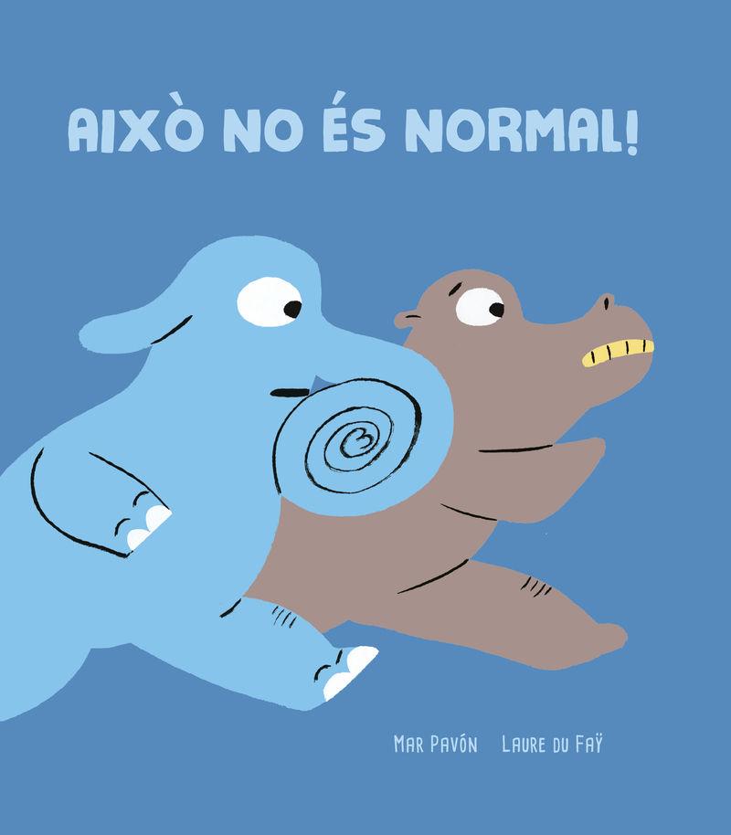AIXO NO ES NORMAL