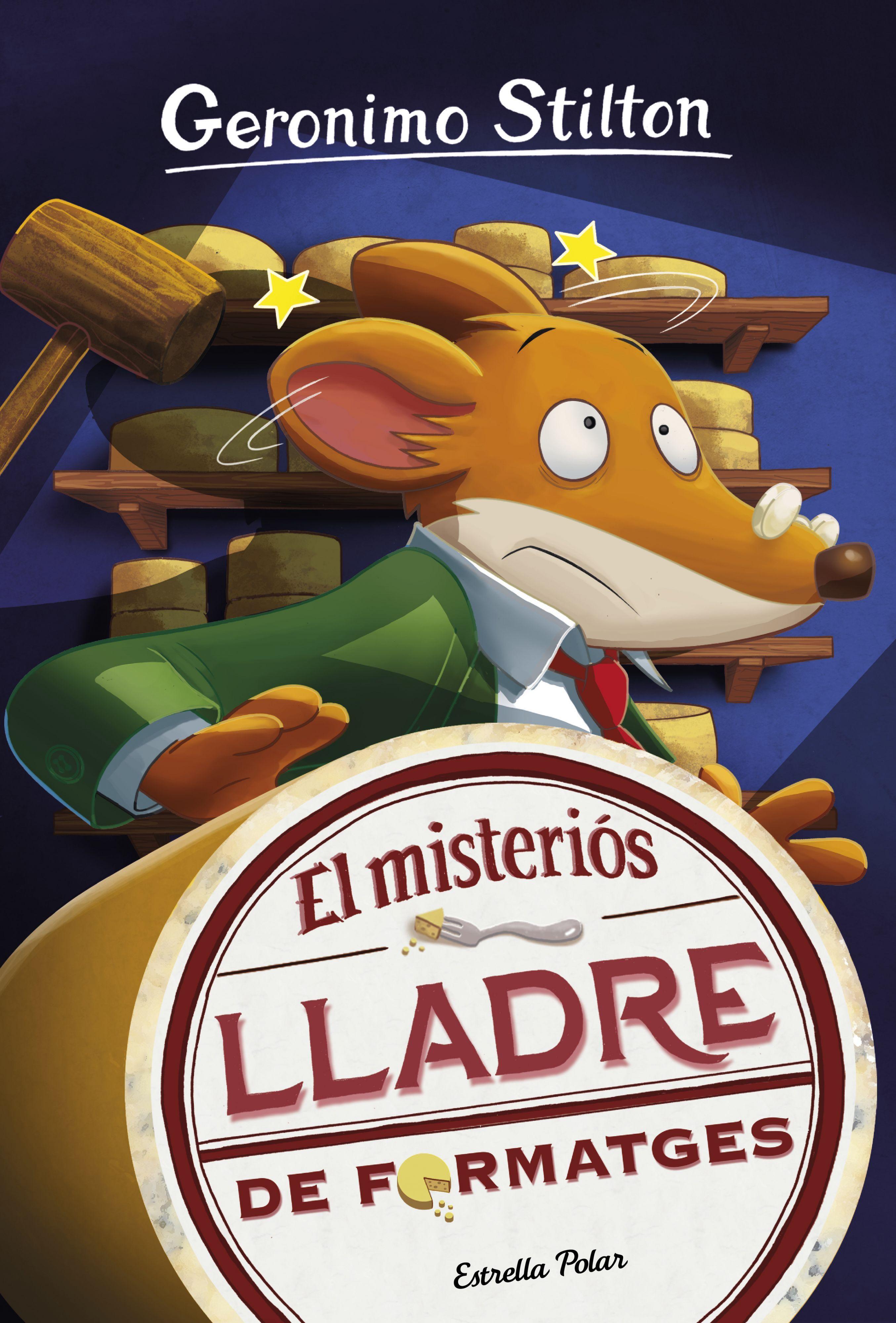 GERONIMO STILTON EL MISTERIOS LLADRE DE FORMATGES