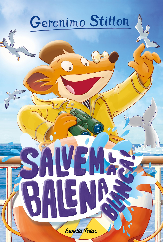 GERONIMO STILTION 40 SALVEM LA BALENA BLANCA