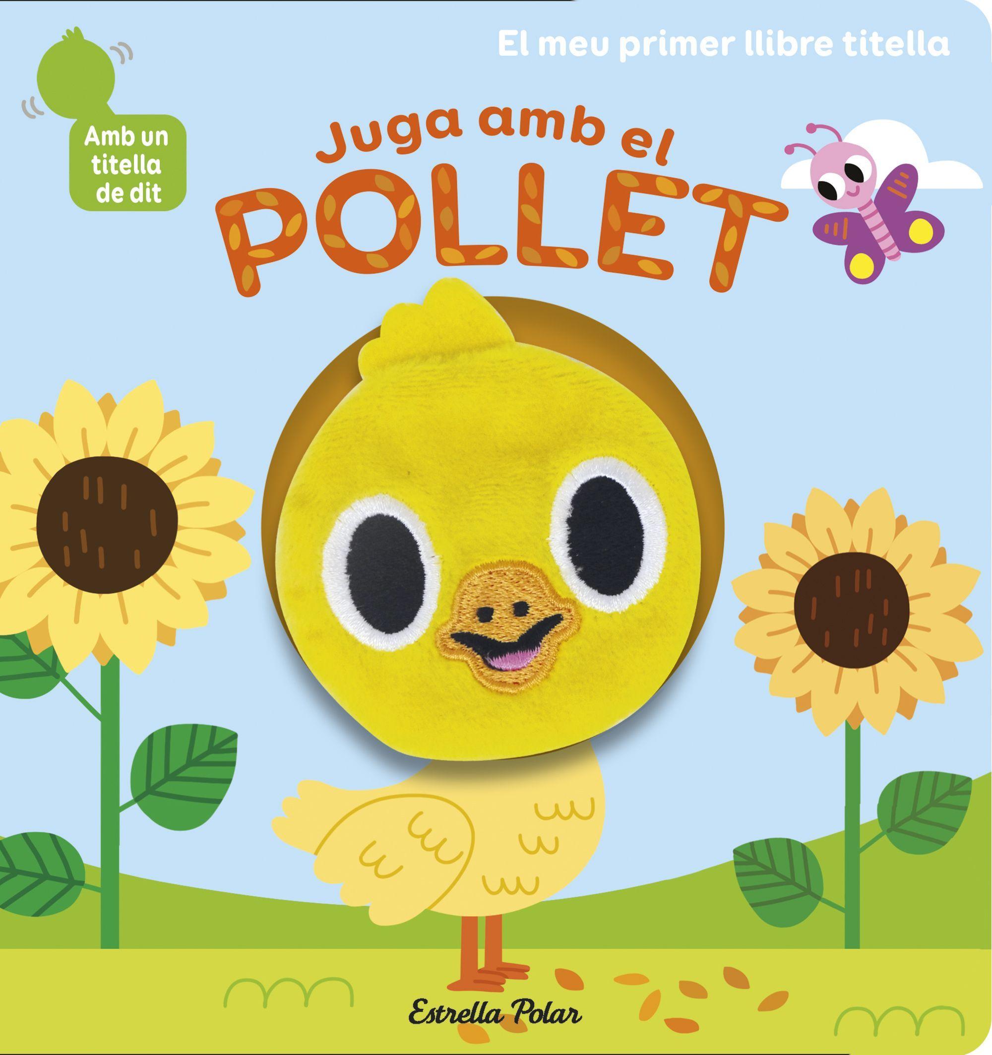 JUGA AMB EL POLLET LLIBRE TITELLA