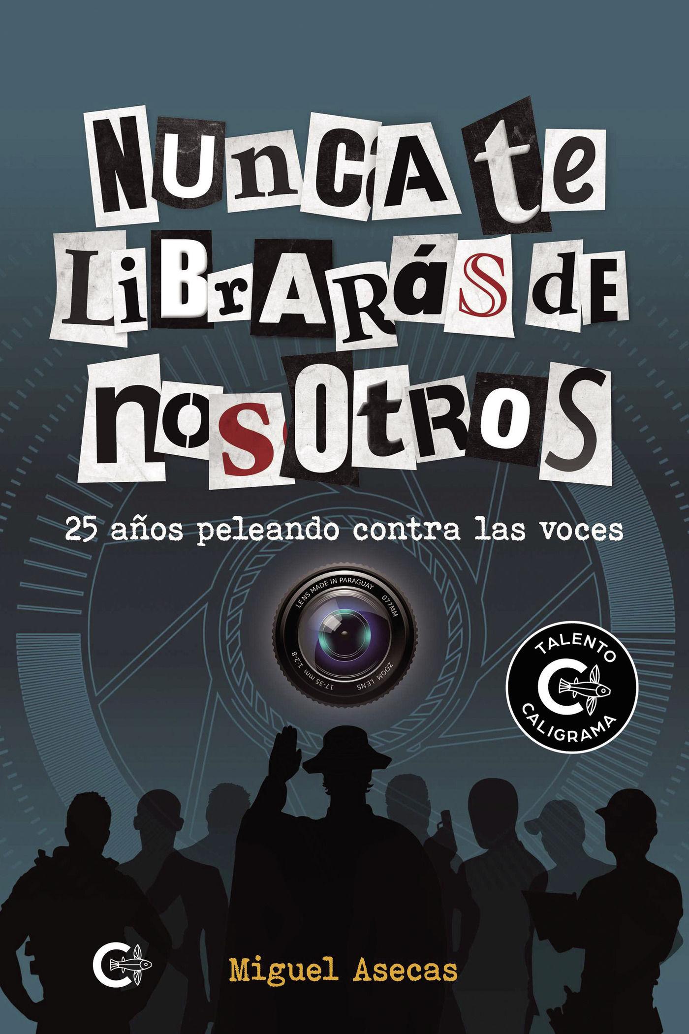 NUNCA TE LIBRARÁS DE NOSOTROS