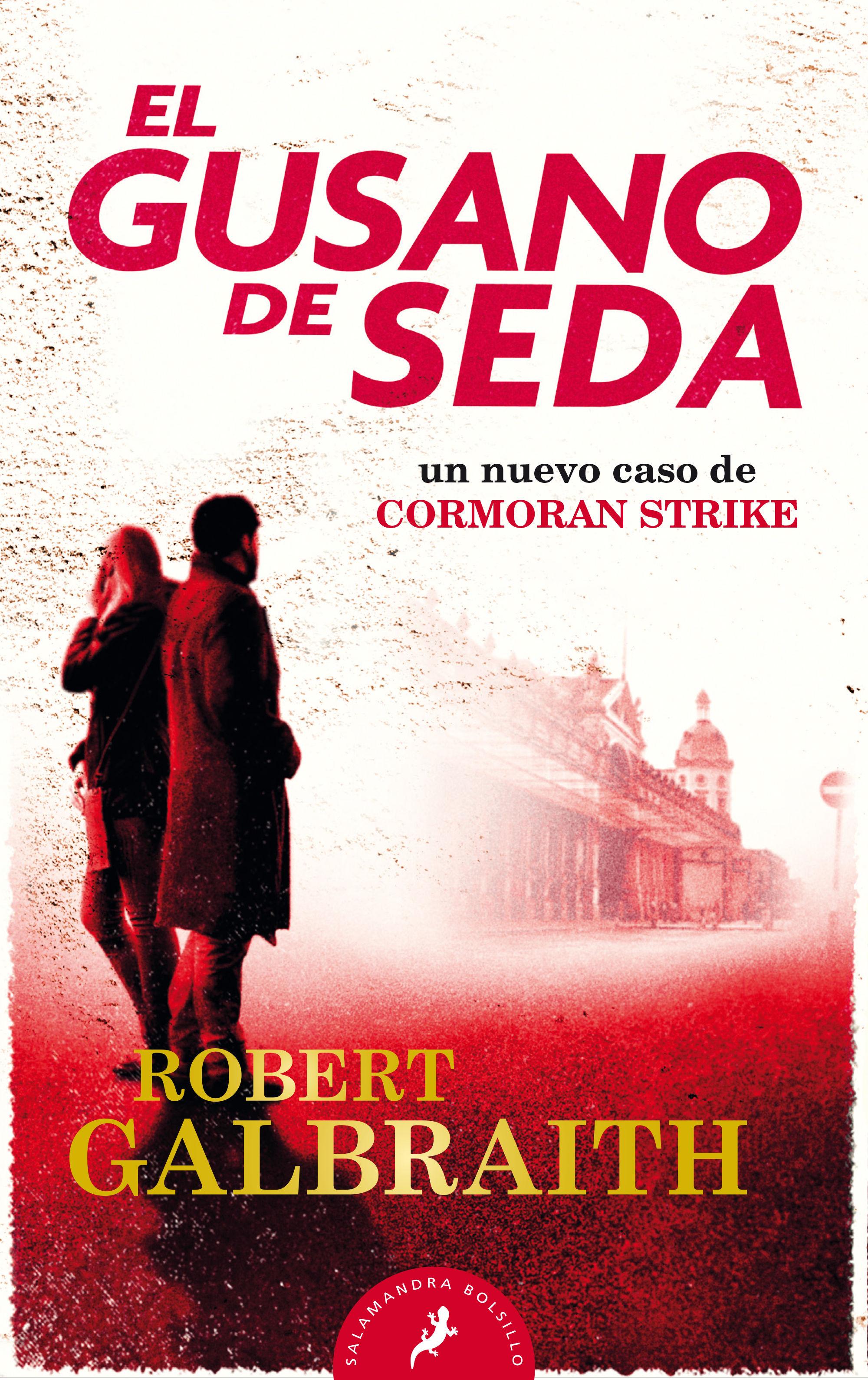 GUSANO DE SEDA EL (CORMORAN STRIKE 2)