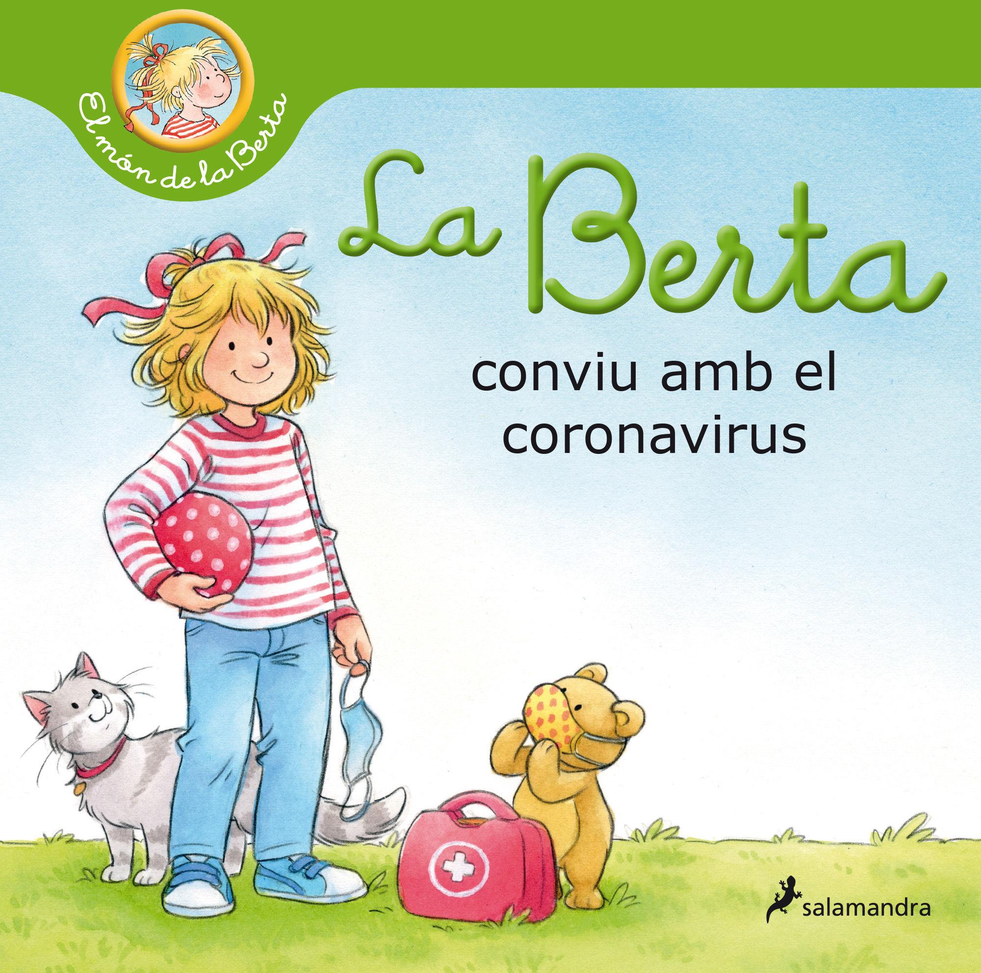 BERTA CONVIU AMB EL CORONAVIRUS LA