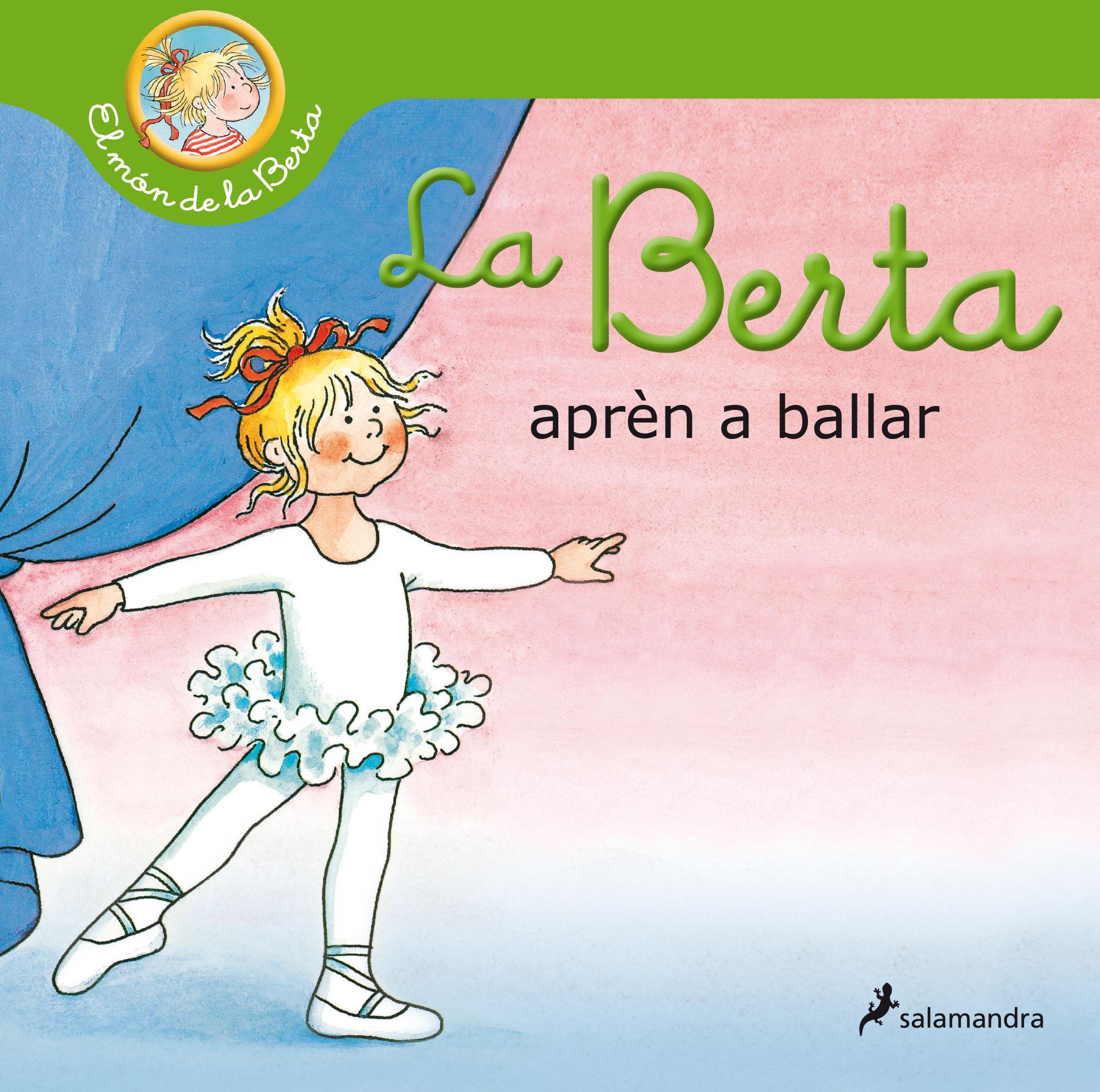LA BERTA APREN A BALLAR (EL MÓN DE LA BERTA)