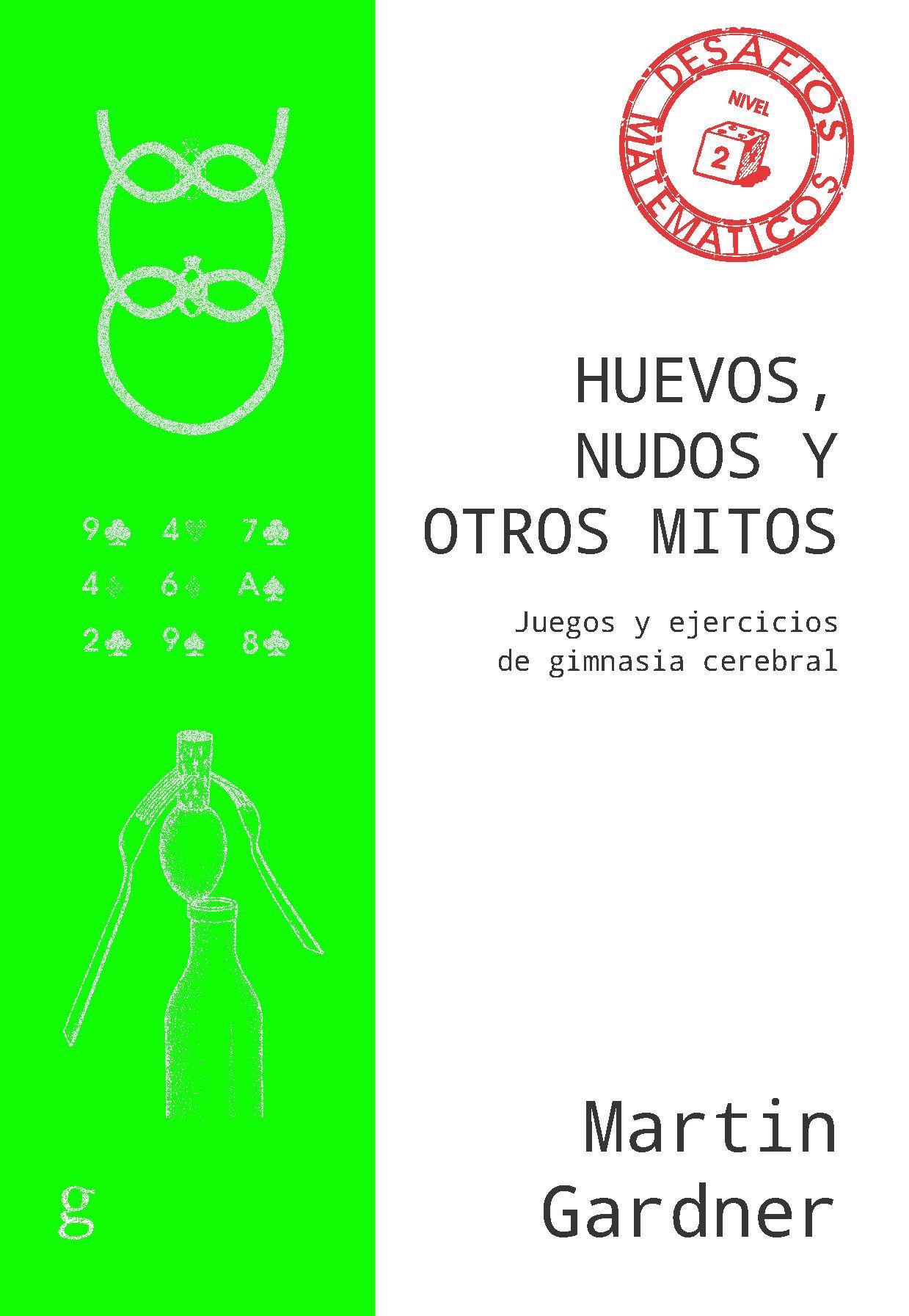 HUEVOS NUDOS Y OTROS MITOS