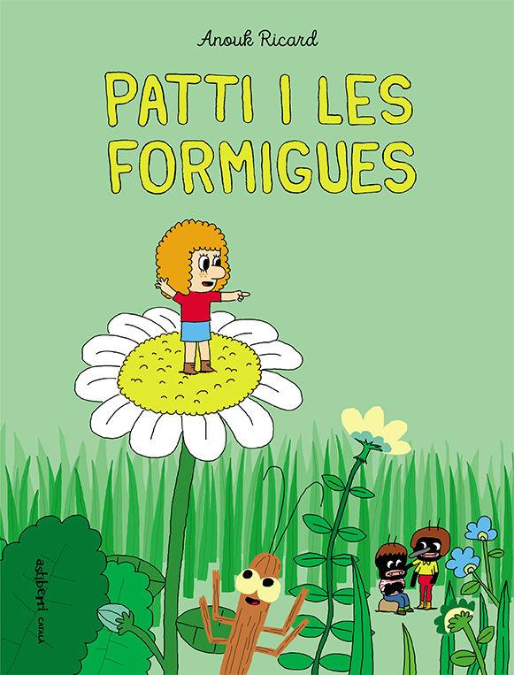 PATTI I LES FORMIGUES
