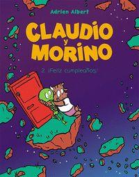 CLAUDIO Y MORINO 2. ¡FELIZ CUMPLEAÑOS