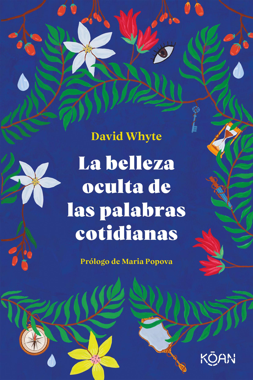 BELLEZA OCULTA DE LAS PALABRAS COTIDIANAS