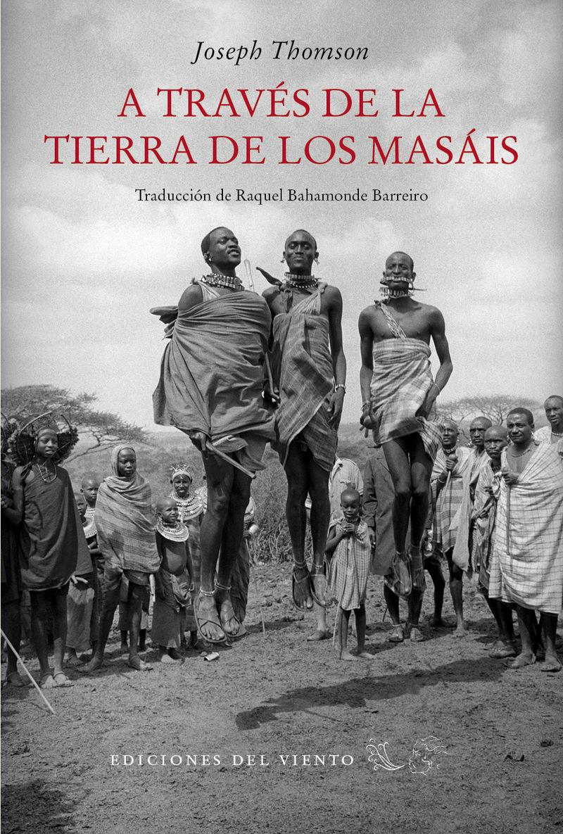 A TRAVÉS DE LA TIERRA DE LOS MASÁIS