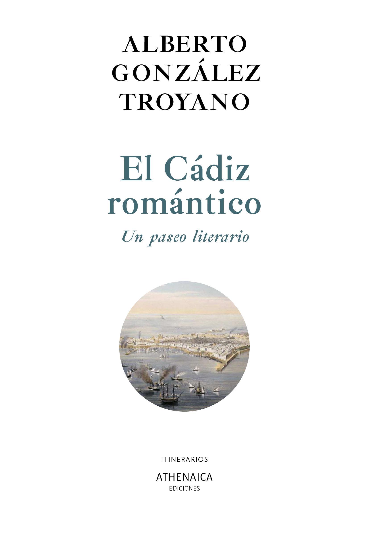 CADIZ ROMANTICO UN PASEO LITERARIO,EL