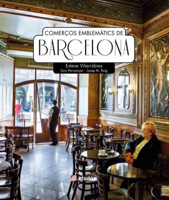 COMERÇOS EMBLEMATICS DE BARCELONA