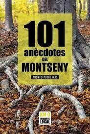 101 ANÈCDOTES DEL MONTSENY