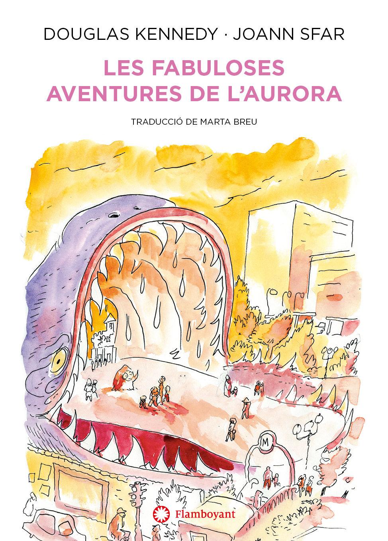 FABULOSES AVENTURES DE L AURORA LES