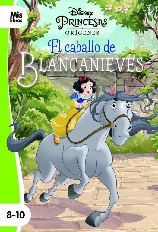 PRINCESAS. EL CABALLO DE BLANCANIEVES. NARRATIVA VERDE