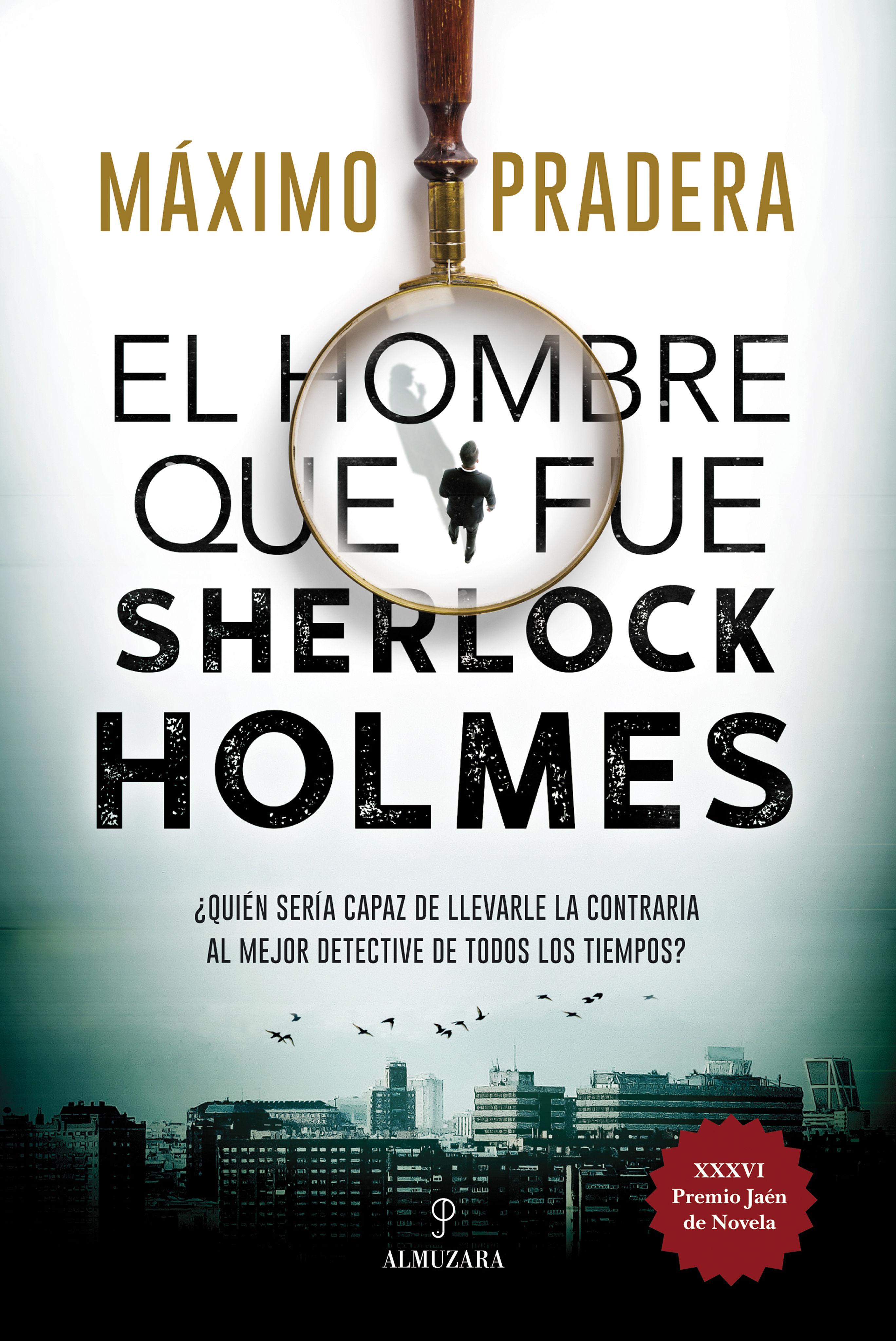 HOMBRE QUE FUE SHERLOCK HOLMES EL
