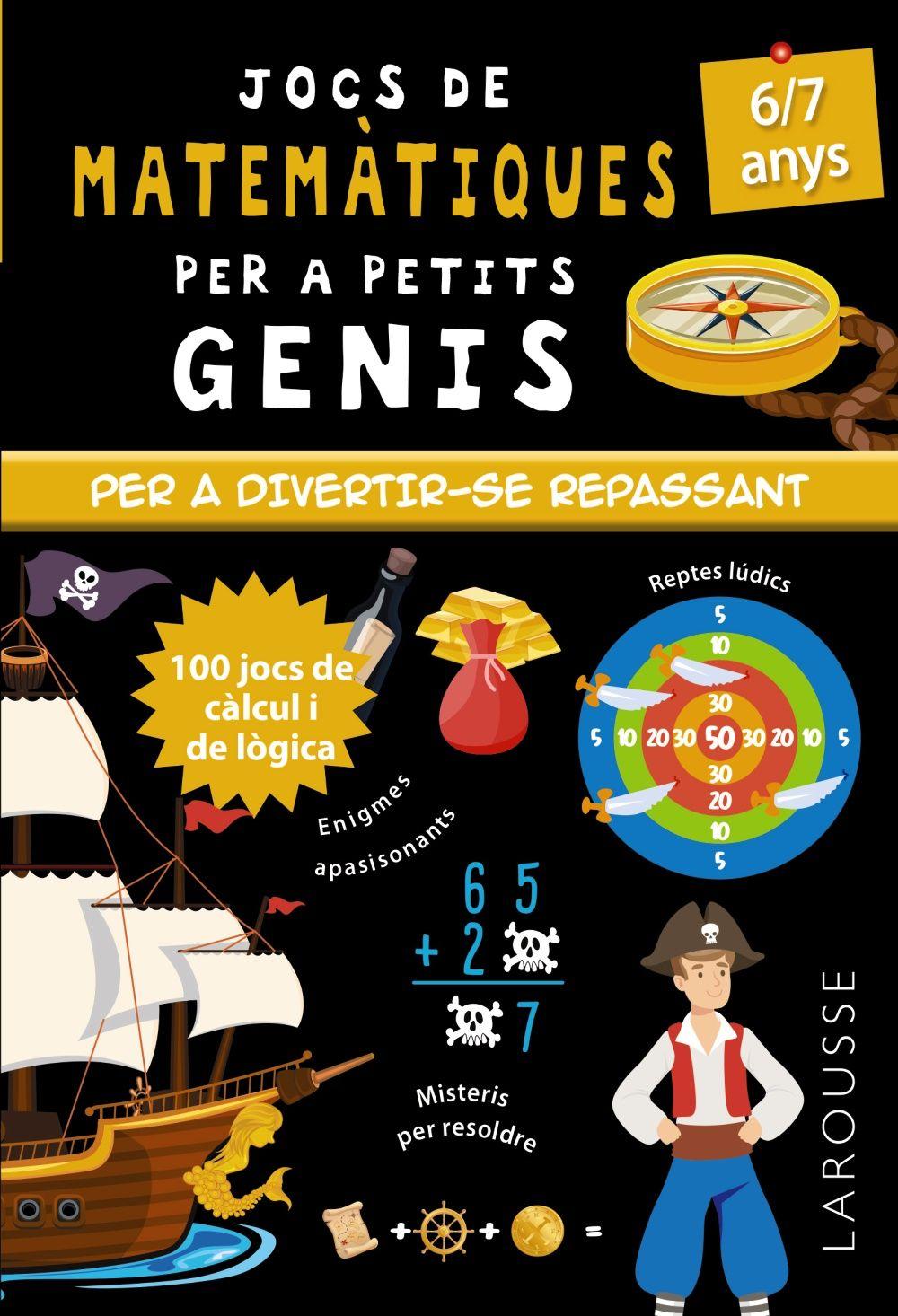 JOCS DE MATEMATIQUES PER A PETITS GENIS 6-7 ANYS