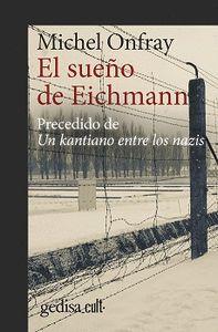 SUEÑO DE EICHMAN, EL  (N.E) (ED. CULT)