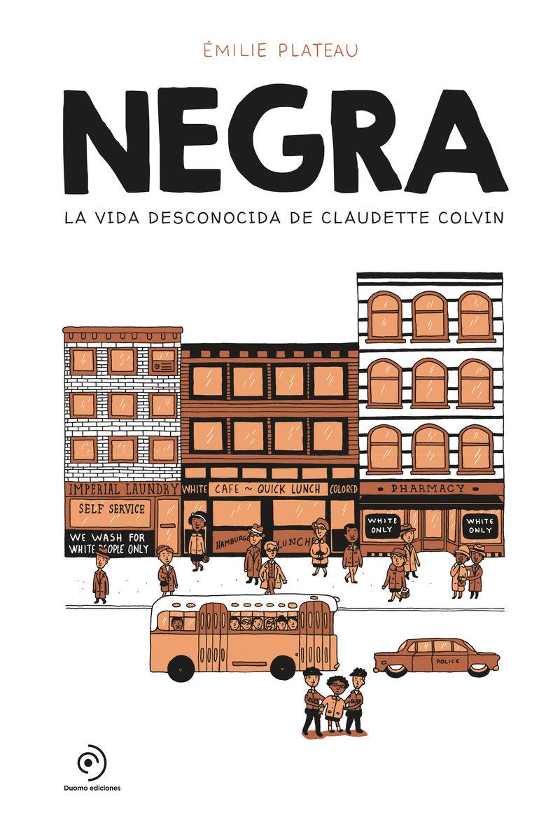 NEGRA LA VIDA DESCONOCIDA DE CLAUDETTE COLVIN