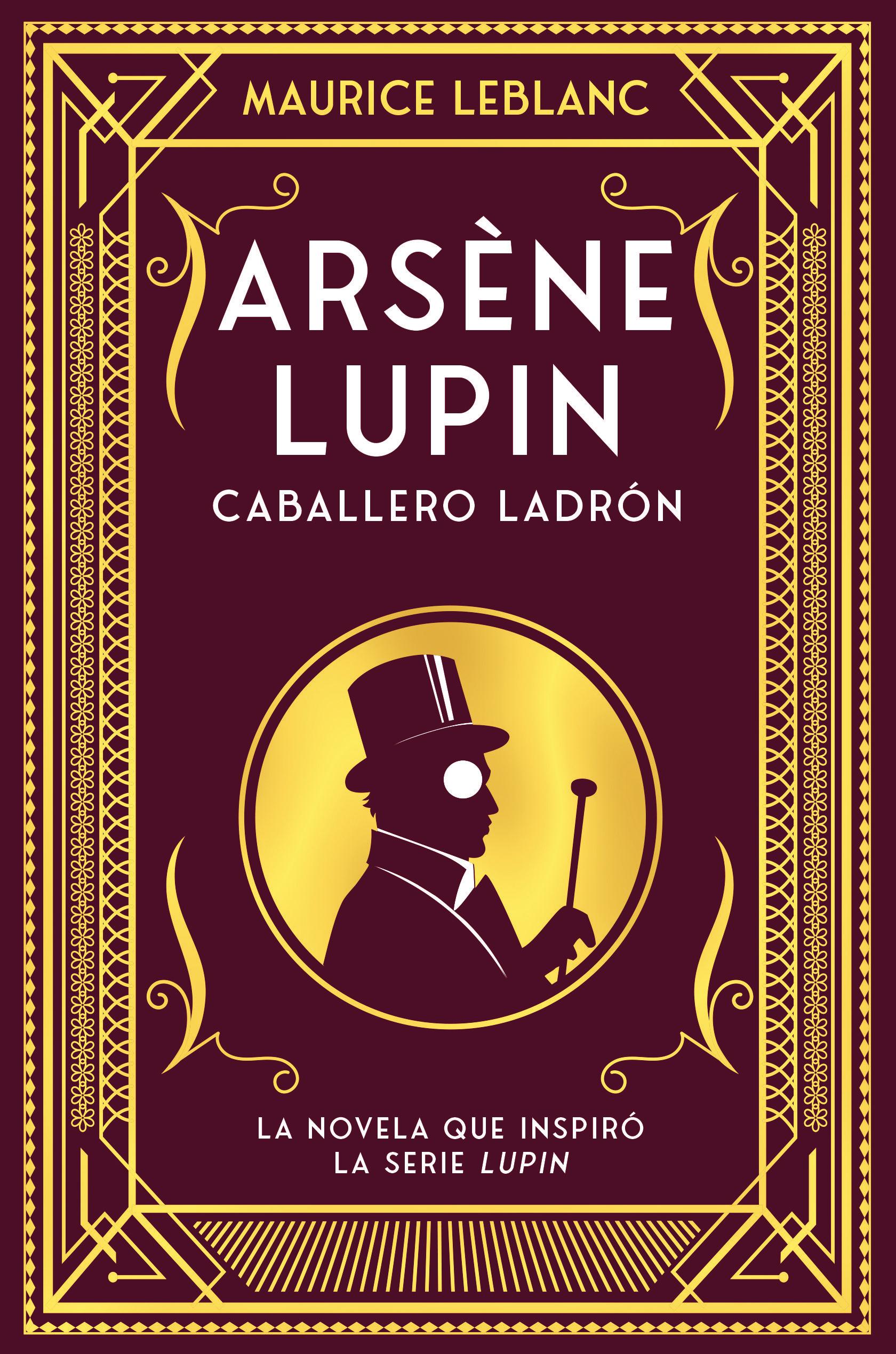 ARSENE LUPIN CABALLERO Y LADRON