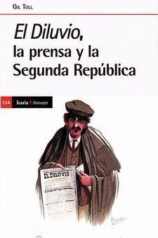 DILUVIO, EL LA PRENSA Y LA SEGUNDA REPUBLICA