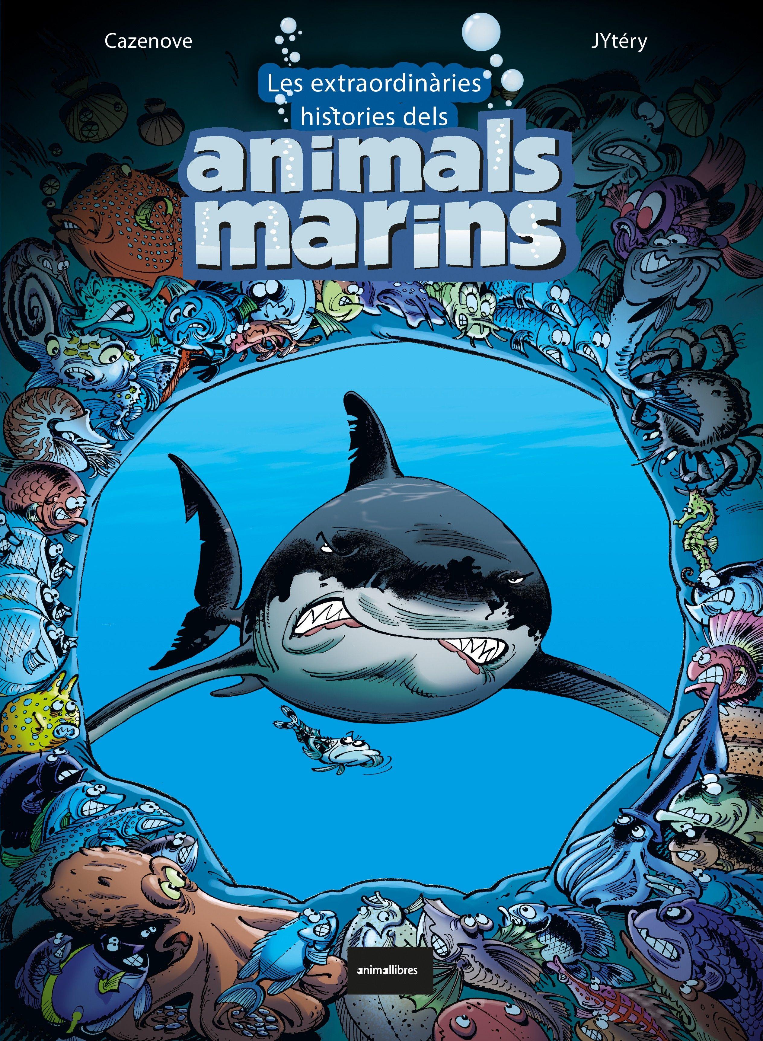 EXTRAORDINARIES HISTORIES DELS ANIMALS MARINS LES