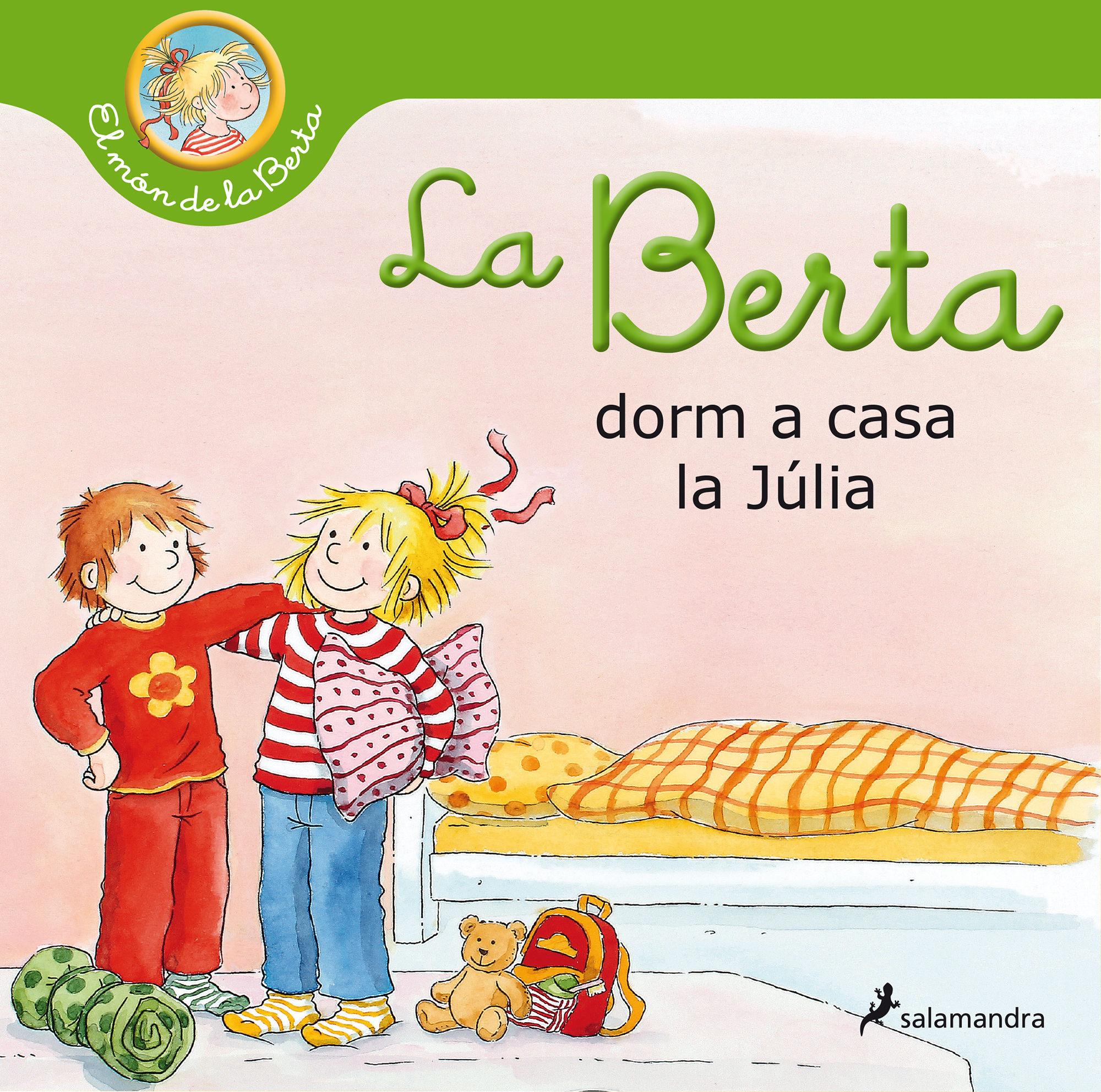 BERTA DORM A CASA DE LA JULIA LA