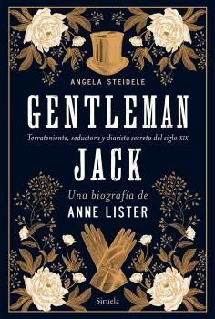GENTLEMAN JACK UNA BIOGRAFÍA DE ANNE LISTER
