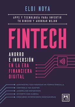 FINTECH. AHORRO E INVERSIÓN EN LA ERA FINANCIERA DIGITAL