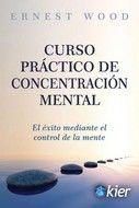 CURSO PRACTICO DE CONCENTRACION MENTAL