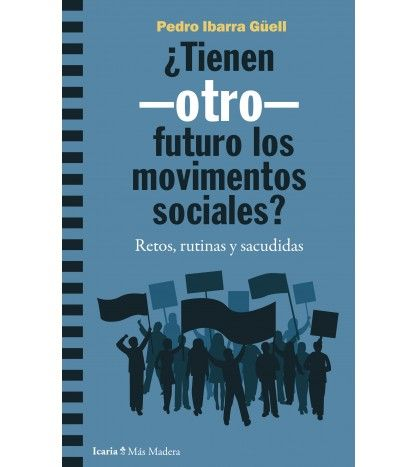 TIENEN OTRO FUTURO LOS MOVIMIENTOS SOCIALES