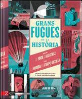 GRANS FUGUES DE LA HISTORIA