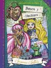 EVER AFTER HIGH  BESOS Y HECHIZOS