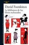 BIBLIOTECA DE LOS LIBROS RECHAZADOS LA