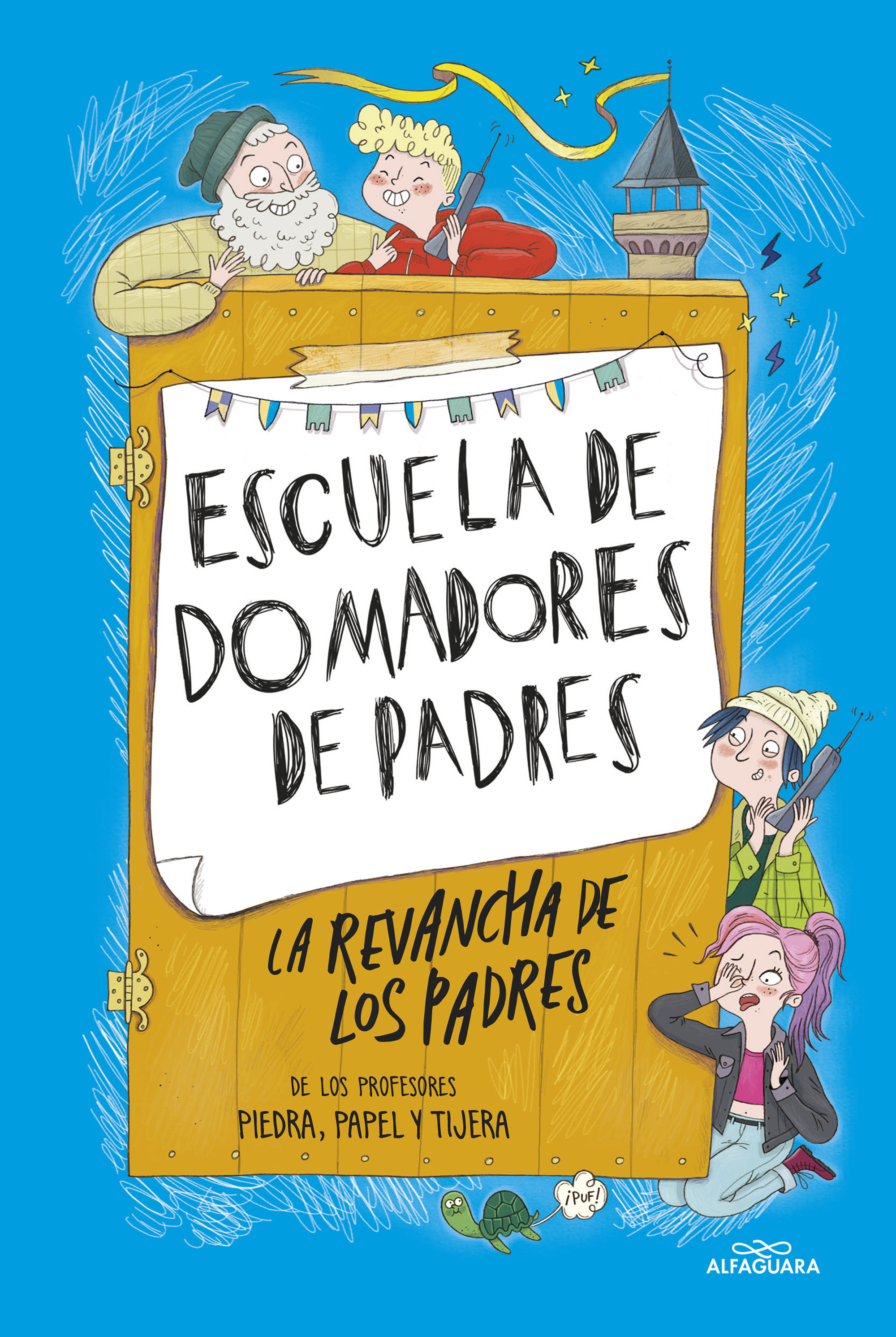ESCUELA DE DOMADORES DE PADRES LA REVANCHA DE LOS PADRES LA