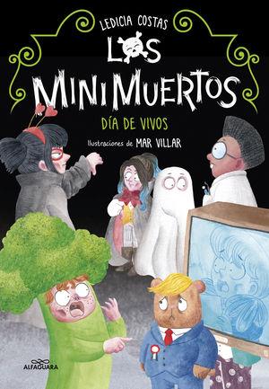 MINIMUERTOS 4 DIA DE VIVOS LOS