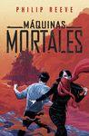 MAQUINAS MORTALES 1