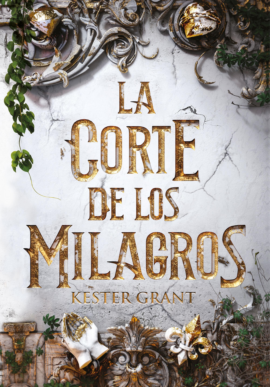 CORTE DE LOS MILAGROS LA